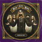 Dead City Ruins Never Say Die CD