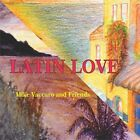 Mike Vaccaro - Latin Love (CD Used Like New)