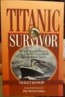 Titanic Survivor The Newly Discovered Memoirs by John Maxtone-Graham = Signed