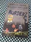 Barack Obama  Cocaine Sex Lies and Murder AUTOGRAPHED BY LW Sinclair j515