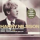 HARRY NILSSON - Pandemonium Shadow Show, Aerial Ballet And Aerial NEW