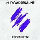 Audio Adrenaline - Kings & Queens (CD Used Like New)