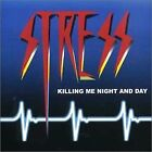 STRESS - Killing Me Night And Day - CD - **Excellent Condition**