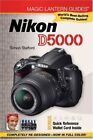 MAGIC LANTERN GUIDES: NIKON D5000 By Simon Stafford *Excellent Condition*