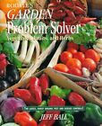 RODALE'S GARDEN PROBLEM SOLVER: VEGETABLES, FRUITS, AND HERBS By Jeff Ball *NEW*