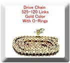 With O Ring Drive Chain Gold Color 525 120 ATV Motorcycle 525 Pitch 120 Links