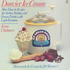 DONVIER ICE CREAM: MORE THAN 80 RECIPES FOR SORBETS, PARFAITS, By Irene VG