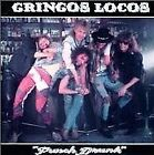 GRINGOS LOCOS - Punch Drunk - CD - **BRAND NEW/STILL SEALED** - RARE