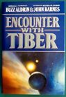 Apollo 11 Astronaut Buzz Aldrin Signed Encounter With Tiber Book Mint 1st 3rd