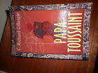 Papa Toussaint by C Richard Gillespie 1999 Paperback Signed by the Author