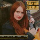 SHANNON CURFMAN - What You're Getting Into - CD - **BRAND NEW/STILL SEALED**