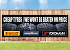 TYRES CHEAP PRICES SIGN Heavy Duty PVC Banner Sign with eyelets