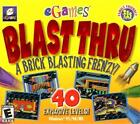 - Egames Blast Thru (A Brick Blasting Frenzy) 743999112858 (CD Used Acceptable)