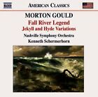 Morton Gould : Morton Gould: Fall River Legend/Jekyll and Hyde Variations CD g1