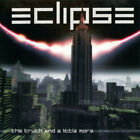 Eclipse  – The Truth And A Little More CD