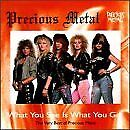 PRECIOUS METAL - Best Of Precious Metal: What You See Is What You Get - CD - NEW