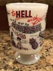 Vintage Milk Glass Hell With Work Let Go To Hawaii White Coffee Mug Cup Souvenir