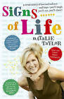 Signs of Life Taylor Natalie Used Like New Book