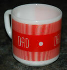 Vintage DAD Coffee MUG Federal Milk Glass Fire King Anchor Hocking Tea Drinking