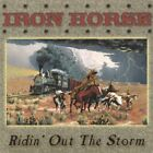 IRON HORSE - Ridin' Out Storm - CD - **BRAND NEW/STILL SEALED**