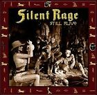 SILENT RAGE - Still Alive - CD - Import - **Mint Condition**