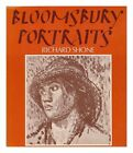 BLOOMSBURY PORTRAITS VANESSA BELL DUNCAN GRANT AND THEIR CIRCLE By Richard VG