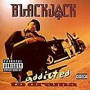 BLACKJACK - Addicted To Drama - CD - Explicit Lyrics - *BRAND NEW/STILL SEALED*
