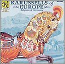 KARUSSELLS OF EUROPE - V/A - CD - **EXCELLENT CONDITION**