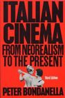 ITALIAN CINEMA FROM NEOREALISM TO PRESENT UNGAR FILM LIBRARY By Peter VG