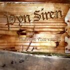 Slave To Your Master [audio ] Pyn Siren - CD - **Excellent Condition**