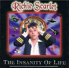 RICHIE SCARLET - Insanity Of Life - CD - **Excellent Condition** - RARE
