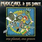 MAX CARL & BIG DANCE - One Planet One Groove - CD - Import - **Mint Condition**