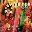 MUMPS - Fatal Charm - CD - **Mint Condition**