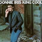 DONNIE IRIS - King Cool - CD - **Mint Condition** - RARE