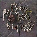 EVERY MOTHER'S NIGHTMARE - Self-Titled (1990) - CD - **Excellent Condition**
