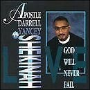APOSTLE DARRELL YANCEY - God Will Never Fail - CD - **Mint Condition** - RARE