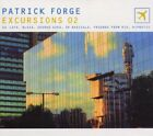 PATRICK FORGE - Excursions 02 - CD - **BRAND NEW/STILL SEALED** - RARE