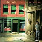 JUDE COLE - I Don't Know Why I Act This Way - CD - **BRAND NEW/STILL SEALED**