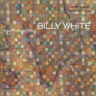 BILLY WHITE - First Things First - CD - **Mint Condition**