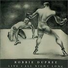 ROBBIE DUPREE - Robbie Dupree: Live All Night Long - 2 CD - Live - *SEALED/NEW*