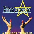 HELSTAR - A Distant Thunder - CD - Original Recording Reissued - Mint Condition