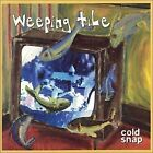 WEEPING TILE - Cold Snap - CD - Import - **BRAND NEW/STILL SEALED** - RARE