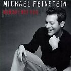 MICHAEL FEINSTEIN - Nobody But You - CD - Import - **Excellent Condition**