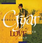 MORGAN CRYAR - Love Over Gold - CD - Import - **Mint Condition**