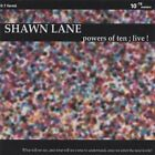 SHAWN LANE - Powers Of Ten; Live! - CD - Live - **BRAND NEW/STILL SEALED**