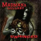 MADMAN'S LULLABY - Unhinged - CD - **BRAND NEW/STILL SEALED**