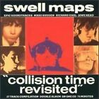 SWELL MAPS - Collision Time Revisited - CD - **Mint Condition** - RARE