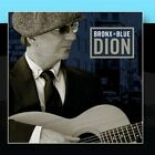 DION - Bronx In Blue - CD - **Mint Condition** - RARE