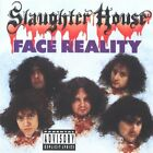 SLAUGHTER HOUSE - Face Reality - CD - **Excellent Condition**