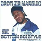 BROTHER MARQUIS - Bottom Boi Style - CD - **BRAND NEW/STILL SEALED** - RARE